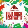 FUJI ROCK FESTIVAL '17 3日目
