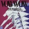 VOW WOW  『LIVE IN THE U.K.』