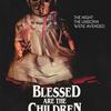 人工妊娠中絶をテーマに扱ったホラー映画『BLESSED ARE THE CHILDREN』、それは一体誰の復讐なのか。