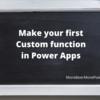 Power Apps の カスタム関数を作ってみよう