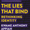 Online books in pdf download The Lies That Bind: Rethinking Identity 9781631493836 English version