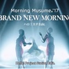BRAND NEW MORNING☆モーニング娘。'17