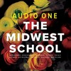 Audio One / The Midwest School