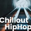 【配信アルバム】Chillout HipHop