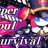 Super Soul Survival