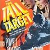 『高い標的 /  The Tall Target  /(1951年)』~アンソニー・マンによる究極の縦長映画