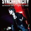 "KYOSUKE HIMURO LAST GIGS ""SYNCHRONICITY"