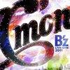 B'z LIVE-GYM 2011-C'mon-