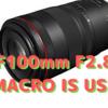 Canon「RF100mm F2.8L MACRO IS USM」正式発表〜7月に発売! 価格は18万1500円〜