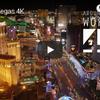 4K映像で見るラスベガスの街並み