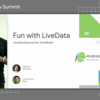 Notes - Fun with LiveData (Android Dev Summit '18)