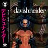 davishneider vol.08 ~新しいことをはじめるときに自分を奮い立たせる曲~