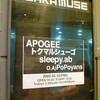 APOGEE/トクマルシューゴ/sleepy.ab @大阪MUSE(4/10)