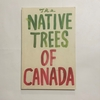 The Native Trees of Canada   /  リーネ・シャプトン