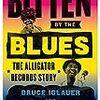 ブルースに噛みつかれて・・・アリゲーターレコードの歴史を紐解く本「BITTEN BY THE BLUES」が出版!