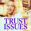 Astrid S の Trust Issues 和訳