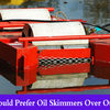 Why one should prefer oil skimmers over other methods?