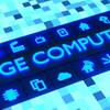 エッジコンピューティングが日本を救う!