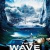 【映画】巨大な津波の恐怖!THE WAVE ザ・ウェイブを見た感想