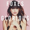 #0390) GLORIOUS / Foxes 【2014年リリース】