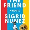The Friend(『友だち』) / シーグリッド・ヌーネス