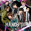 Kis-My-Ft2  の新曲 HANDS UP 歌詞