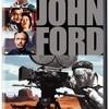 『映画の巨人 ジョン・フォード』(2006) ピーター・ボグダノヴィッチ:監督