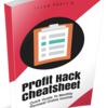 Profit Hack CheatSheet Review: Discount and Huge Bonuses