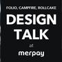 【4社のデザイナーがキャリアについて話します!】merpay × FOLIO × CAMPFIRE × ROLLCAKE  Design TALK!  #メルペイなうvol.8