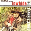 Rawhide もしくはブルースブラザーズ特集#18 (1958. Frankie Reine)