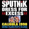 Sigue Sigue Sputnik 最高!