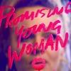 映画「プロミシング・ヤング・ウーマン(2020)」ネタバレ控えめ感想|食らってしまってしばらく言葉が出てこない。