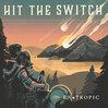 Hit The Switchの新譜が楽しみだ!9月25日発売