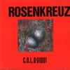 Rosen Kreuz / C.O.L.D 91001