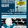 BLUE SMOKE SILENT|EP.32|Sing Me Softly of the Blues