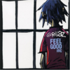 Gorillaz『Feel Good Inc.』