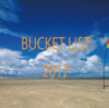 【BUCKET LIST】2017年達成したい100のコトを書いて、毎日を有意義過ごそう!
