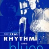 THE REAL RHYTHM AND BLUES