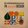 EVERGREENS IN DANISH DESIGN/PEDRO BIKER