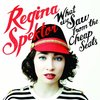 Regina Spektor/What We Saw From The Cheap Seats