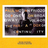Paul Motian Trio 2000 + One – On Broadway Vol.4 Or The Paradox Of Continuity  (2005) ある夢想そして今のジャズ