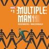 マドロックス a.k.a マルチプルマンがマーベルユニバースに帰ってくる!