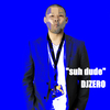 【DJMIXアップしました】suh dude / Mixed by DJZERO