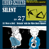 BLUE SMOKE SILENT|EP.27|If I Were a Bell