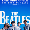 映画「The Beatles~EIGHT DAYS A WEEK ‐ The Touring Years」