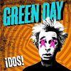 GREEN DAY / ¡Dos! 【おすすめCDレビュー/ポップ・メロディックパンク】
