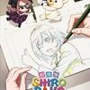 劇場版SHIROBAKOを観てきたので感想を!【ネタバレ注意】