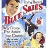 『ブルー・スカイ(1946)』Blue Skies