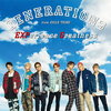 GENERATIONS from EXILE TRIBE の ニュー シングル『EXPerience Greatness』を通販予約する♪