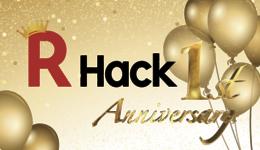 祝!R-Hack開設1年! R-hack編集室で1年を振り返ってみた